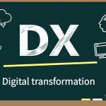 DX(デジタルトランスフォーメーション)とは?DX成功の5ステップと成功事例